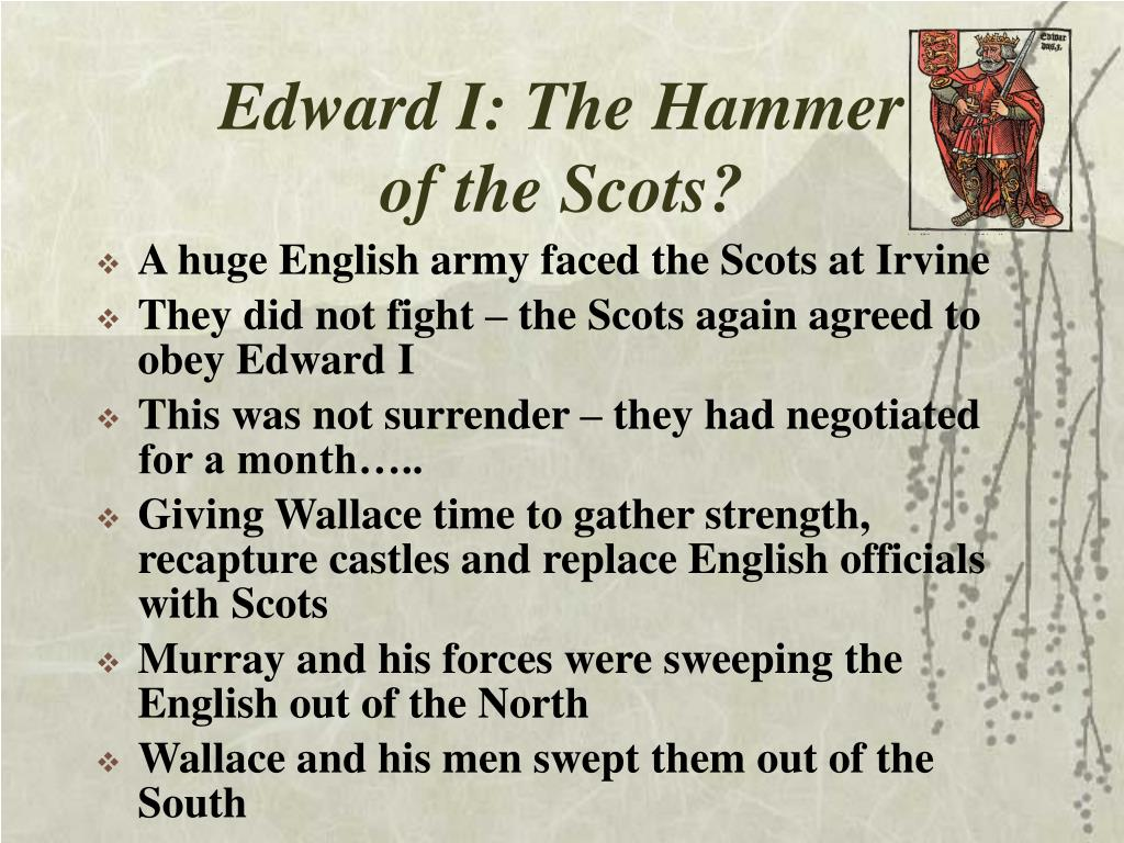 Edward I: The Hammer