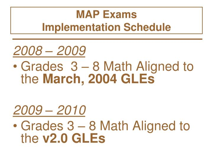 Map exams implementation schedule l.jpg
