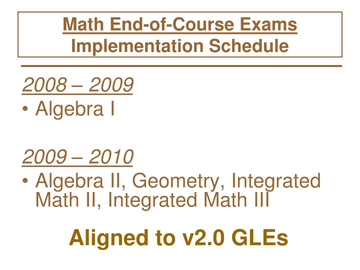 Math end of course exams implementation schedule l.jpg