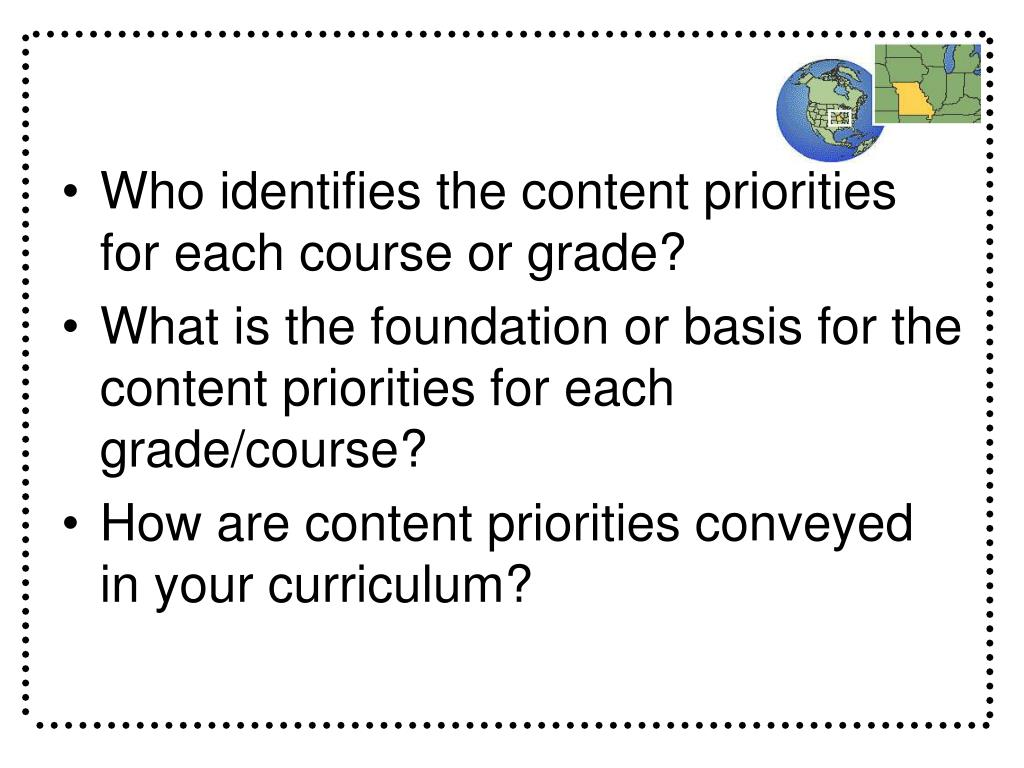 Who identifies the content priorities for each course or grade?