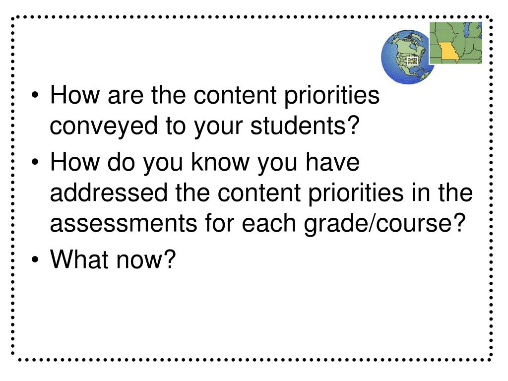 How are the content priorities conveyed to your students?