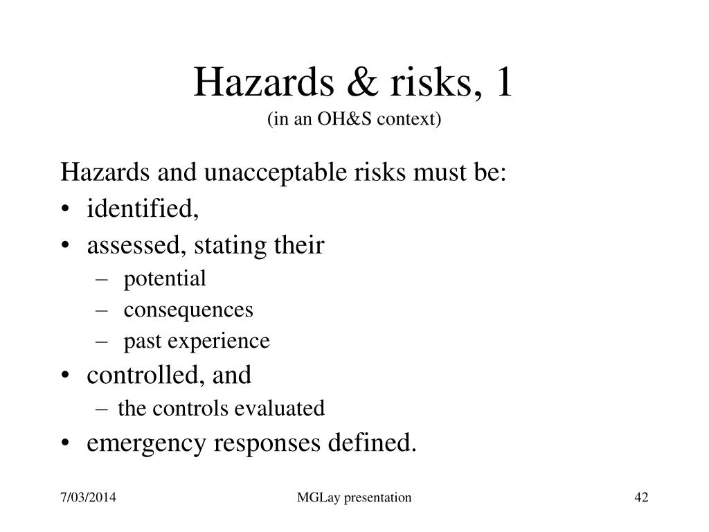 Hazards & risks, 1