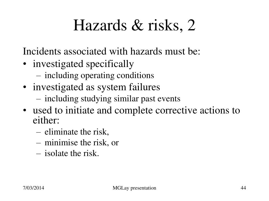 Hazards & risks, 2