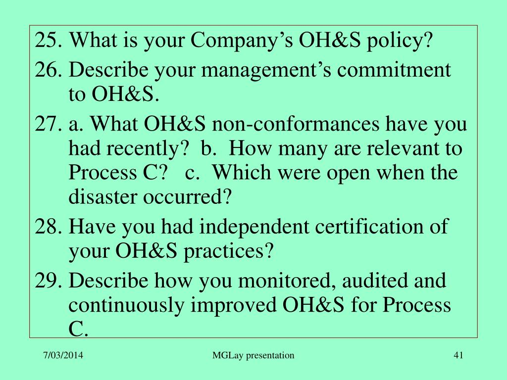 What is your Company's OH&S policy?