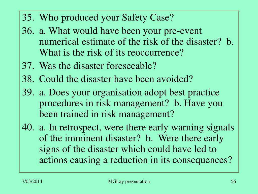 Who produced your Safety Case?