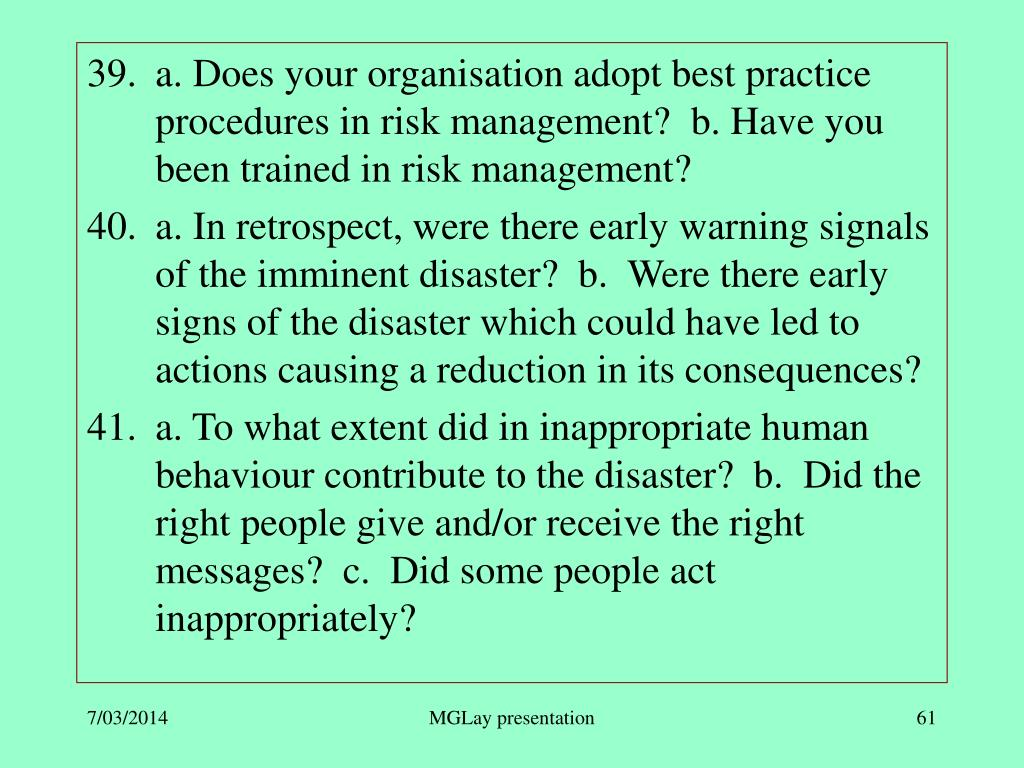 a. Does your organisation adopt best practice procedures in risk management?  b. Have you been trained in risk management?