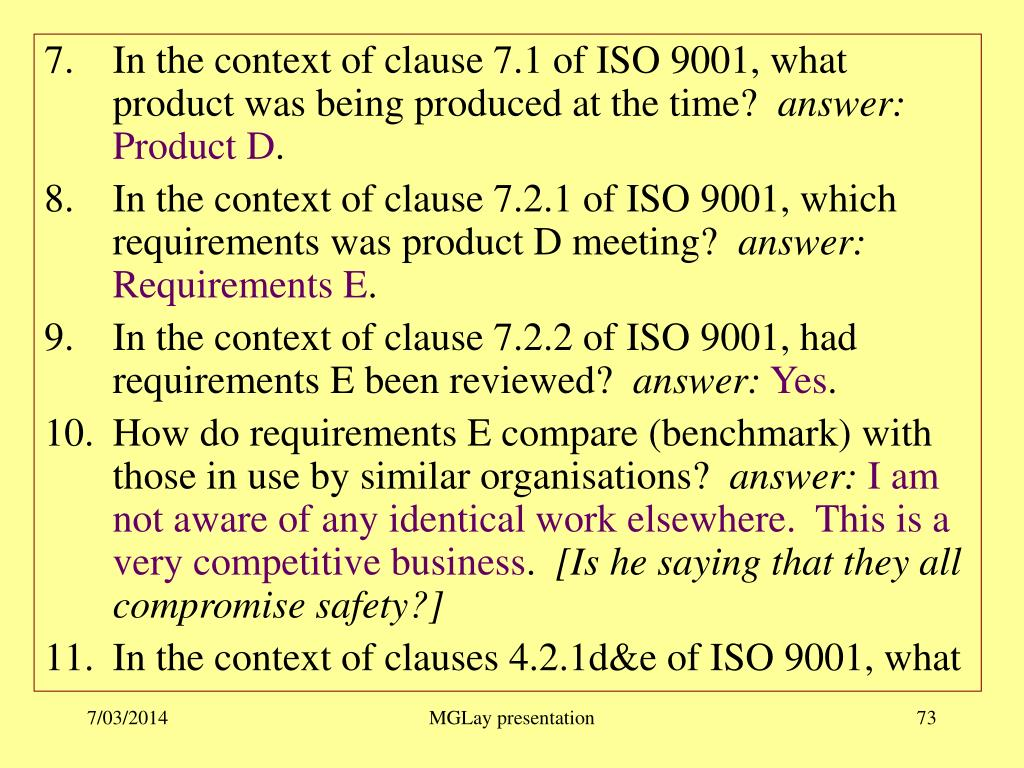 In the context of clause 7.1 of ISO 9001, what product was being produced at the time?