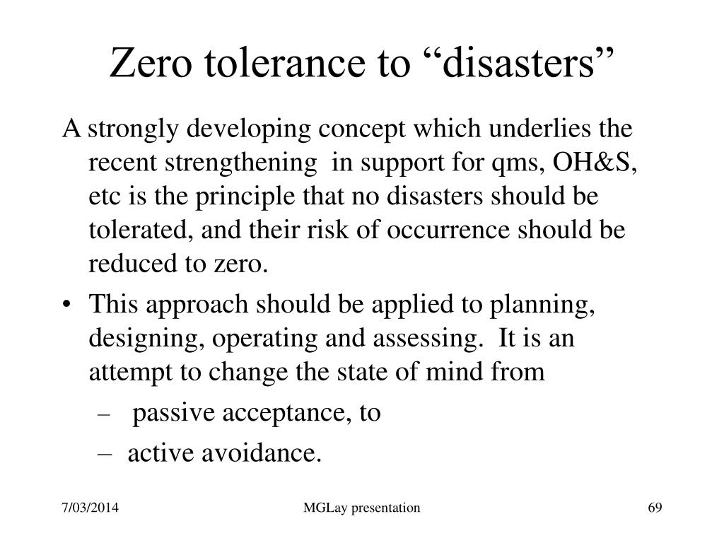 "Zero tolerance to ""disasters"""