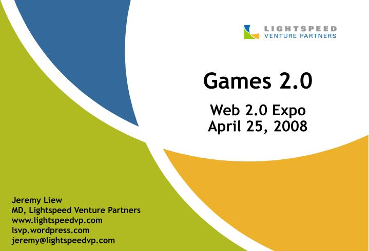 Games 2 0 web 2 0 expo april 25 2008