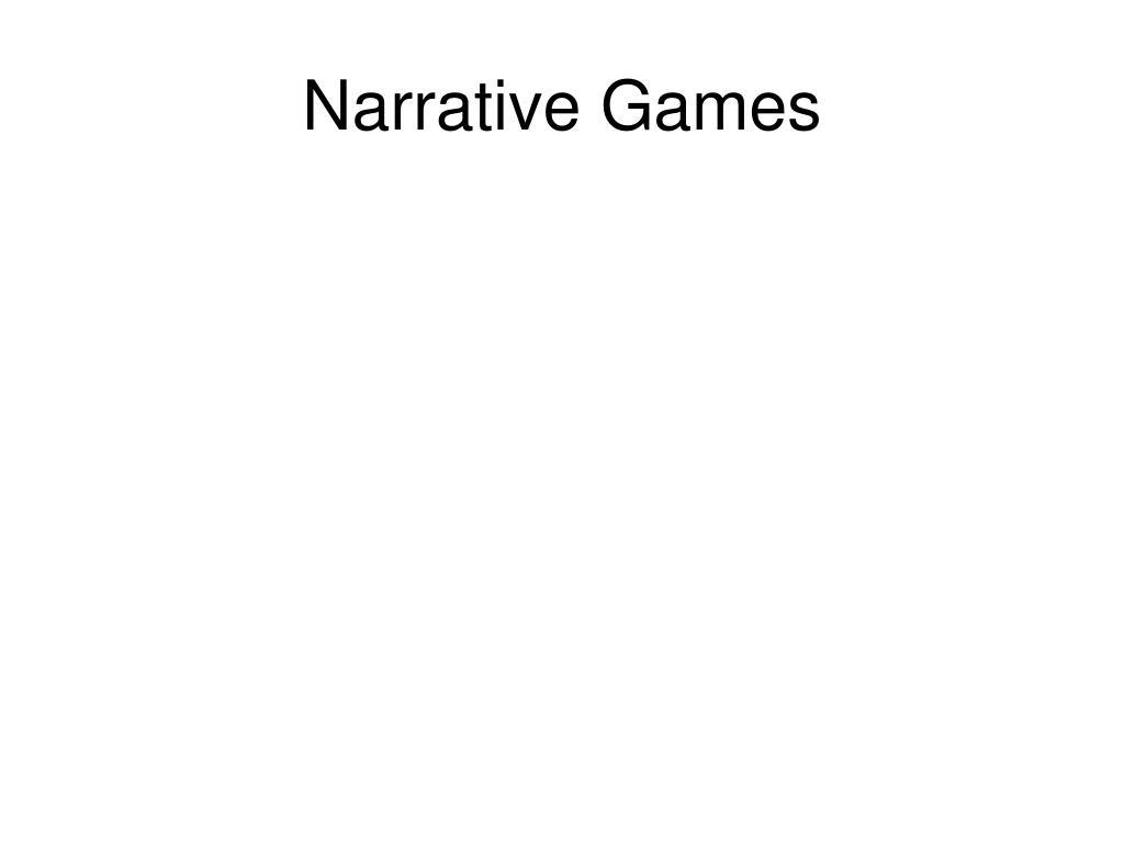 Narrative Games