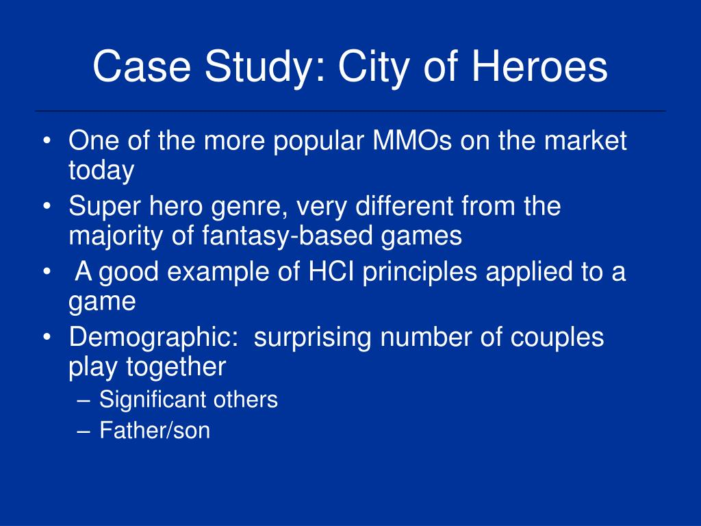 Case Study: City of Heroes