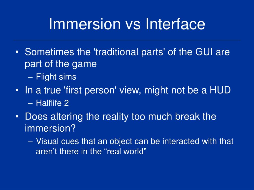 Immersion vs Interface