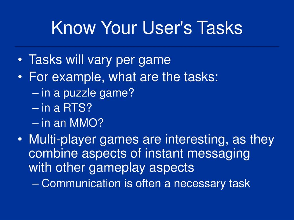 Know Your User's Tasks
