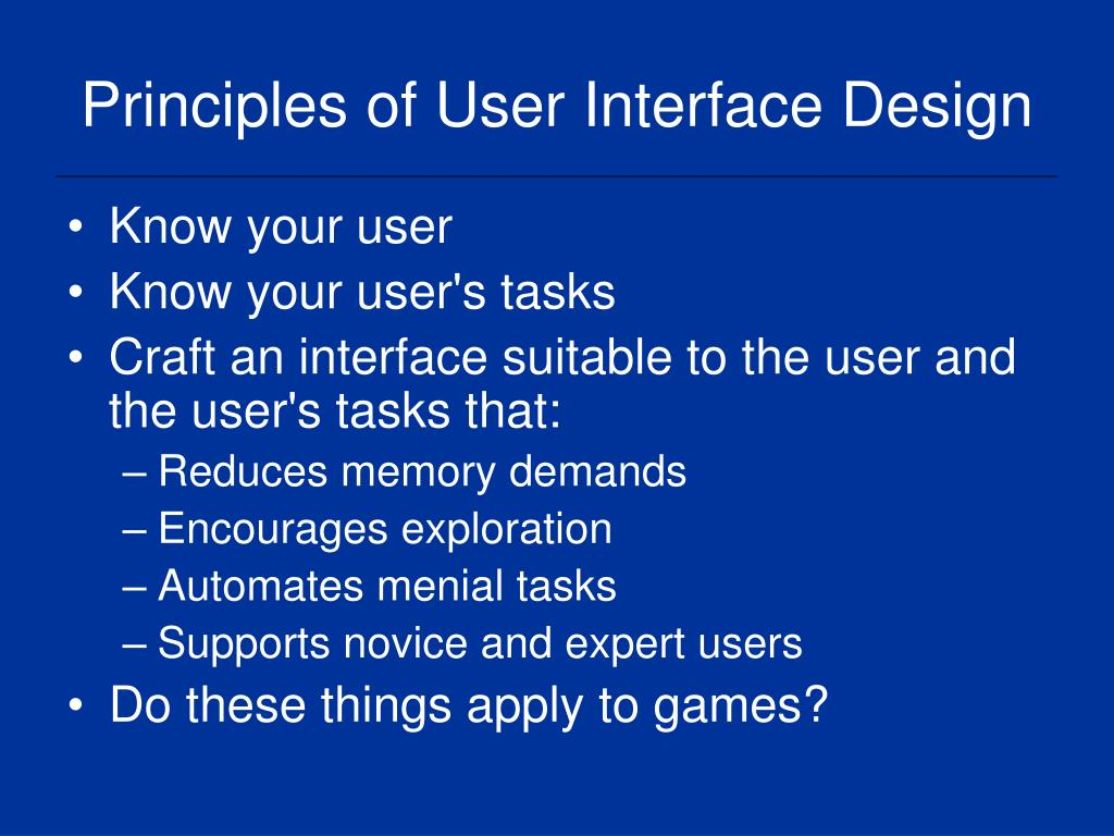 Principles of User Interface Design
