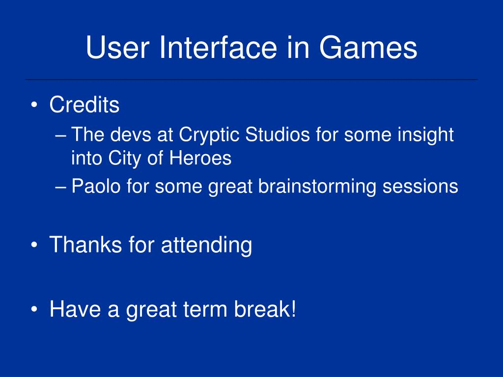 User Interface in Games