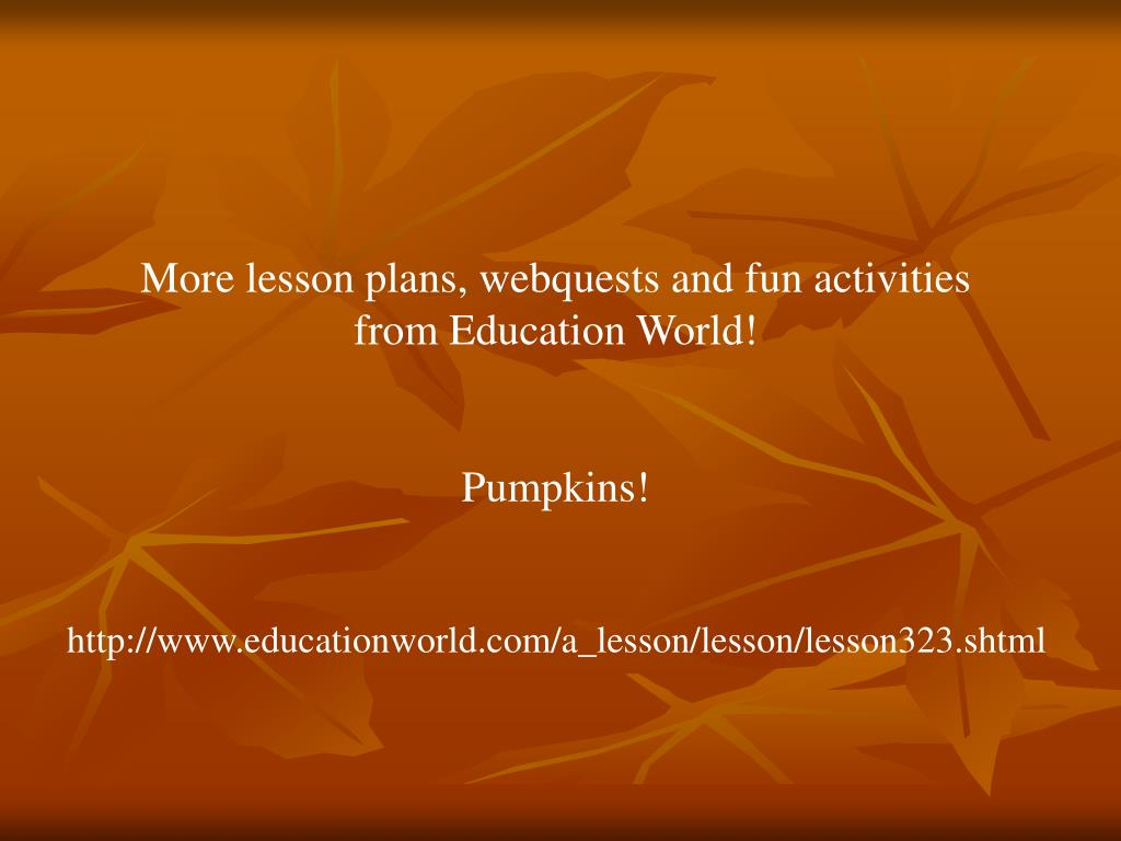More lesson plans, webquests and fun activities