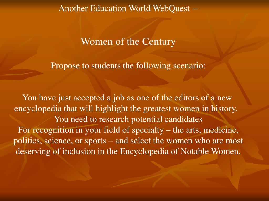 Another Education World WebQuest --
