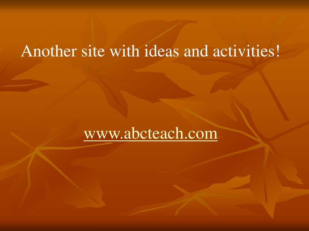 Another site with ideas and activities!