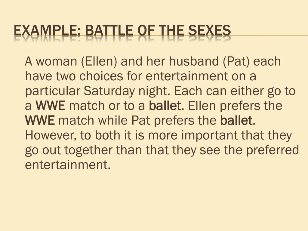 A woman (Ellen) and her husband (Pat) each have two choices for entertainment on a particular Saturday night. Each can either go to a