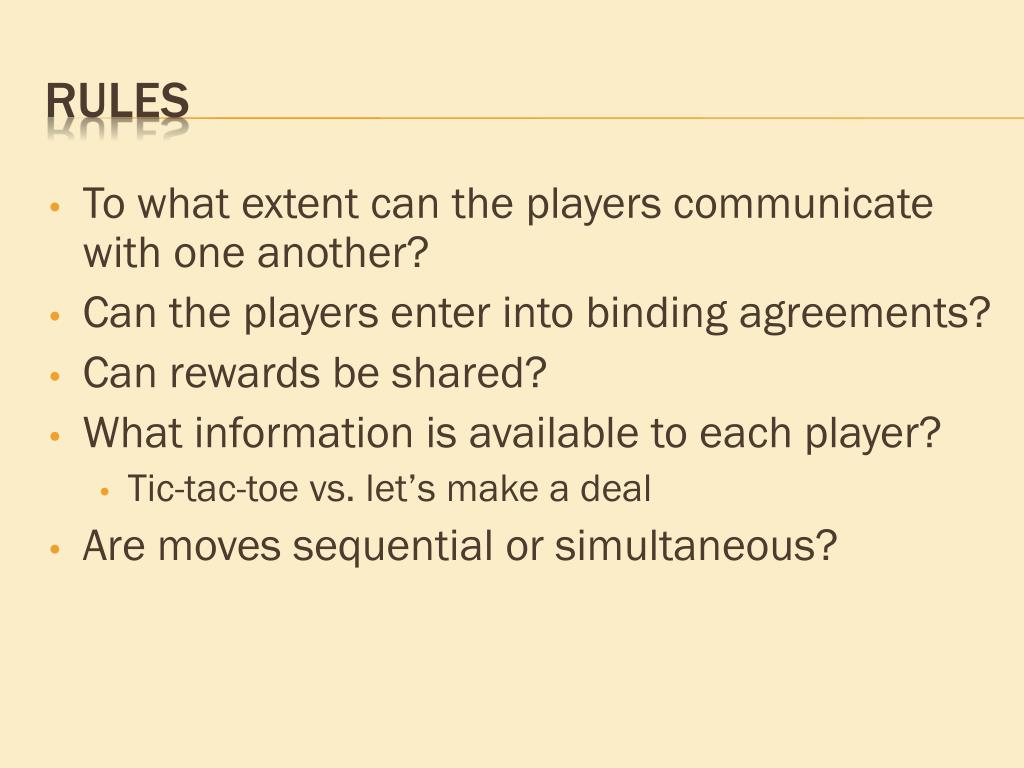 To what extent can the players communicate with one another?
