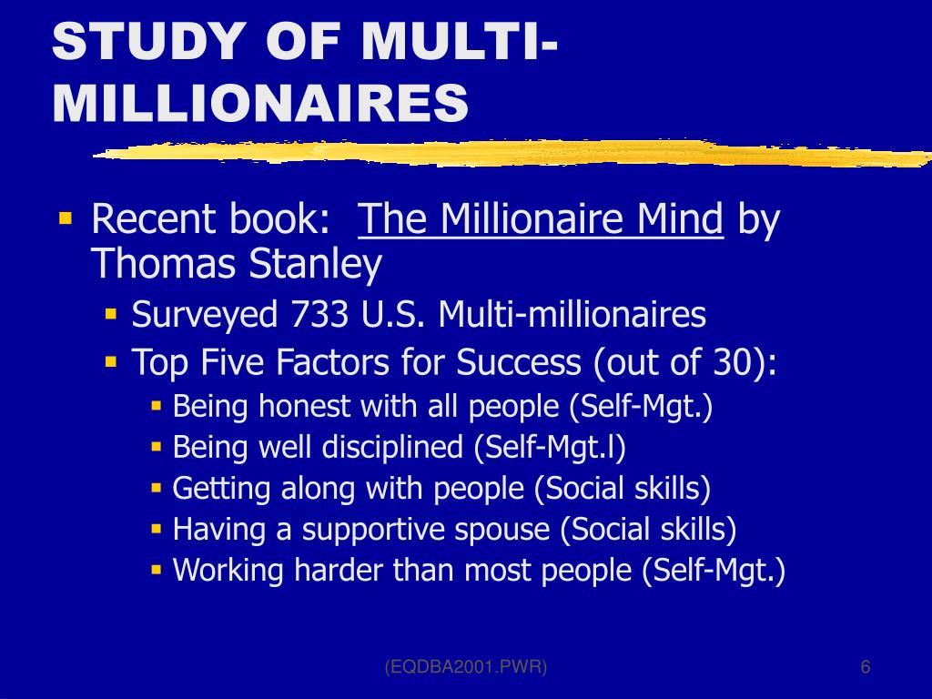STUDY OF MULTI-MILLIONAIRES