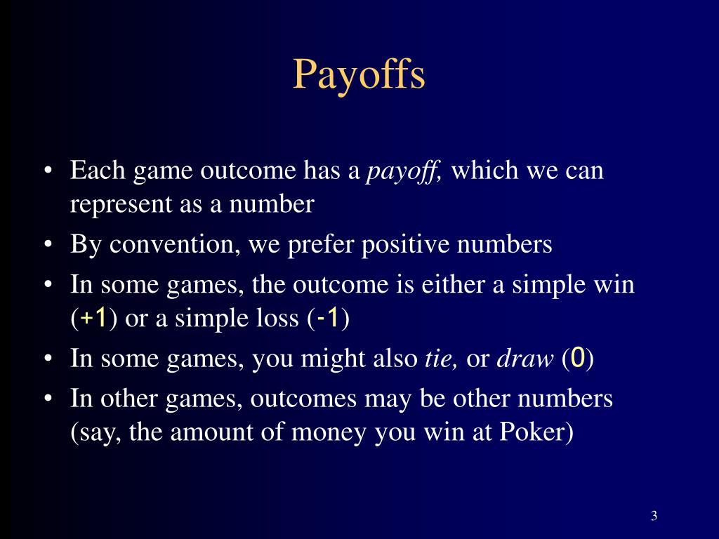 Payoffs