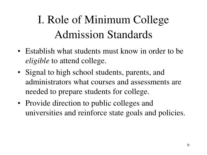 I. Role of Minimum College Admission Standards