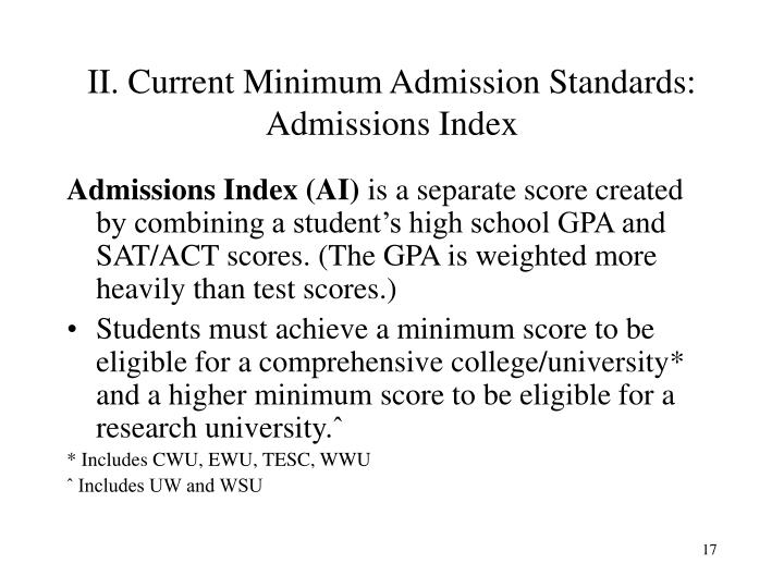 II. Current Minimum Admission Standards: