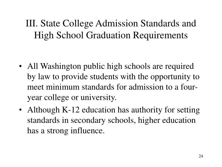 III. State College Admission Standards and High School Graduation Requirements