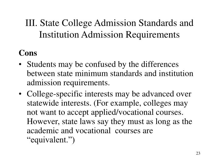 III. State College Admission Standards and Institution Admission Requirements