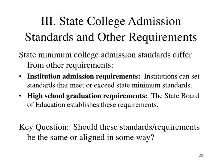 III. State College Admission Standards and Other Requirements