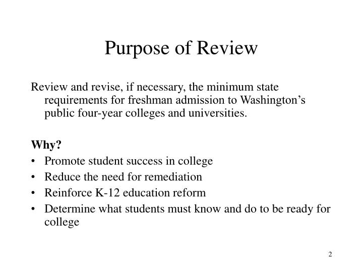 Purpose of review