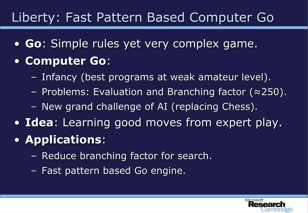 Liberty: Fast Pattern Based Computer Go