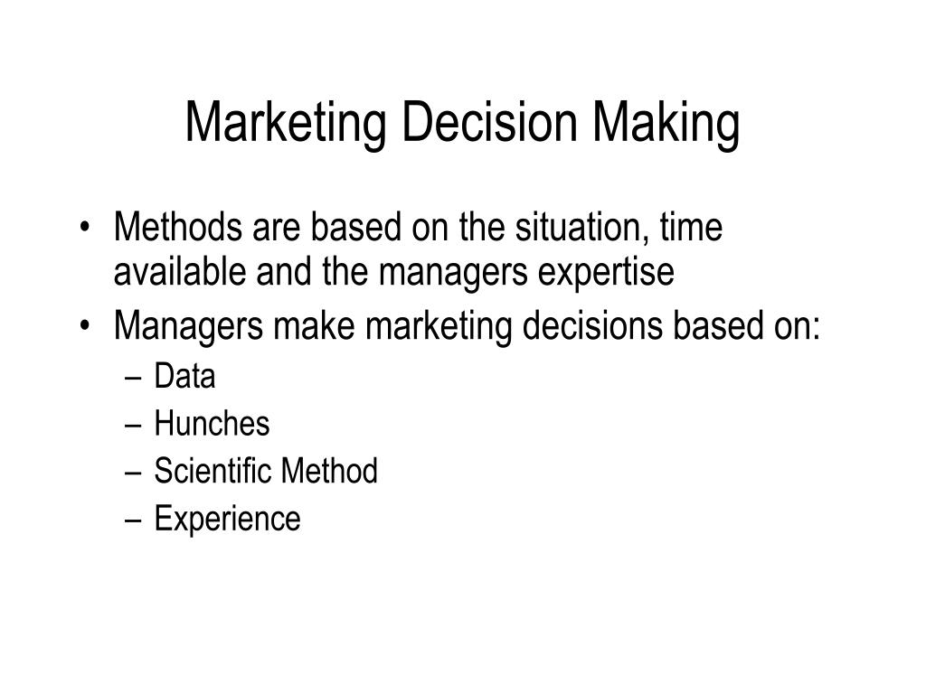 Marketing Decision Making