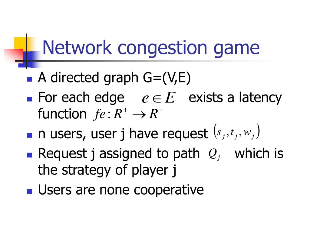 Network congestion game
