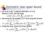 symmetric case upper bound