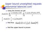upper bound unweighted requests polynomial latencies cont45