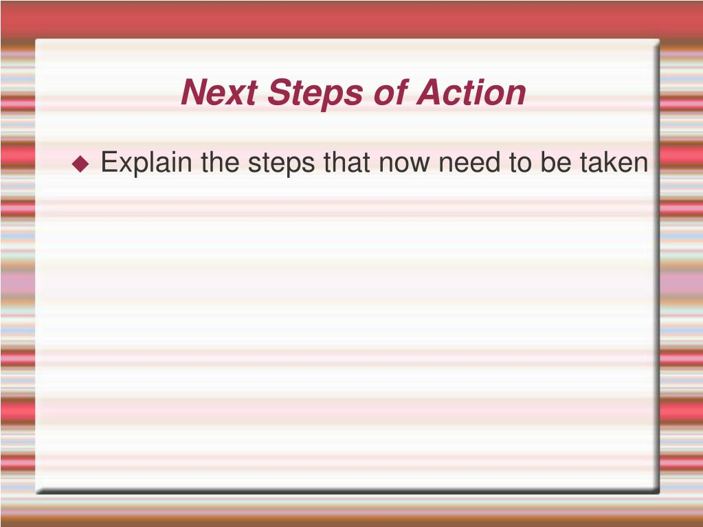 Next Steps of Action