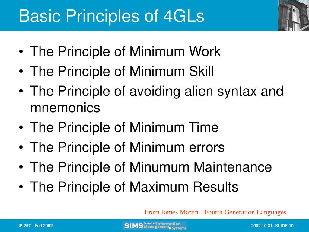 Basic Principles of 4GLs