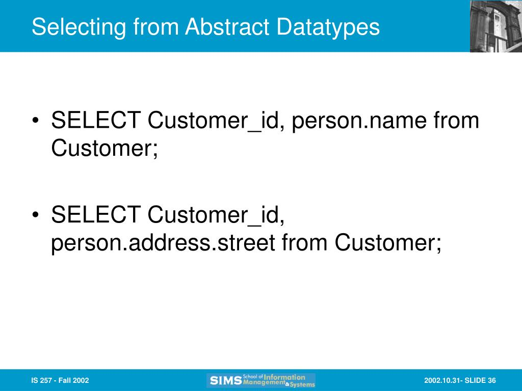 Selecting from Abstract Datatypes