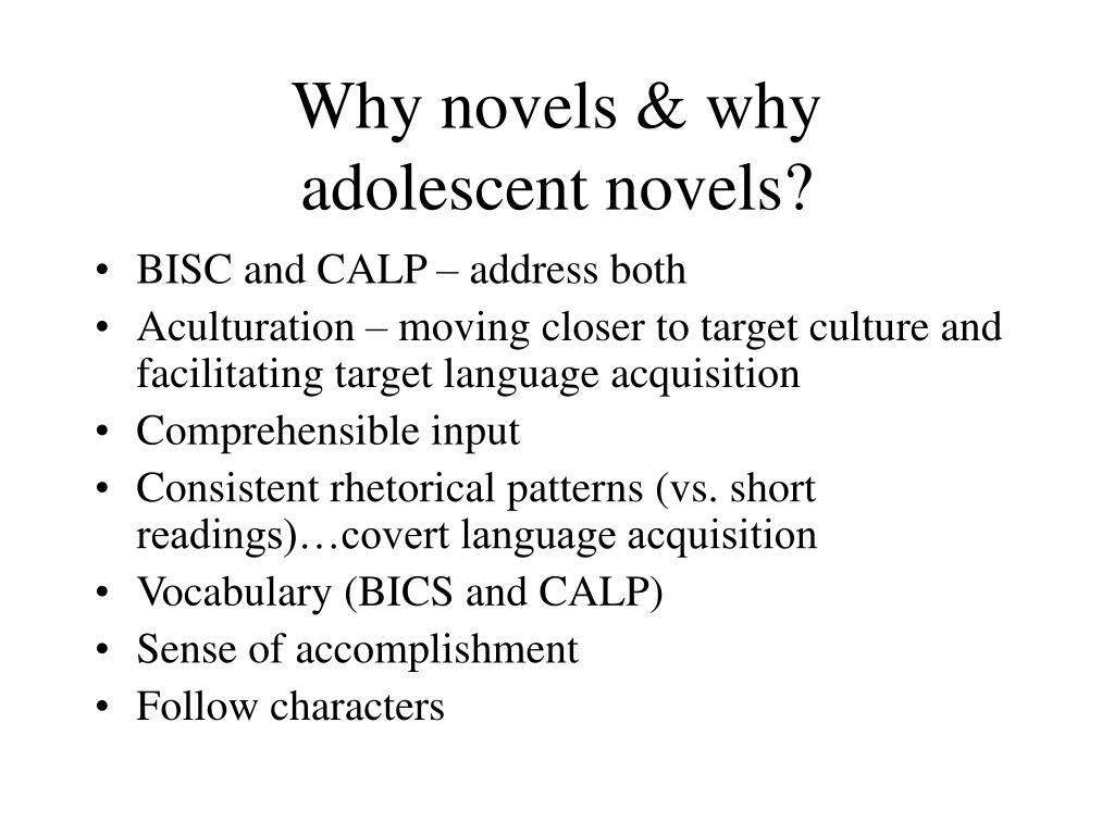 Why novels & why