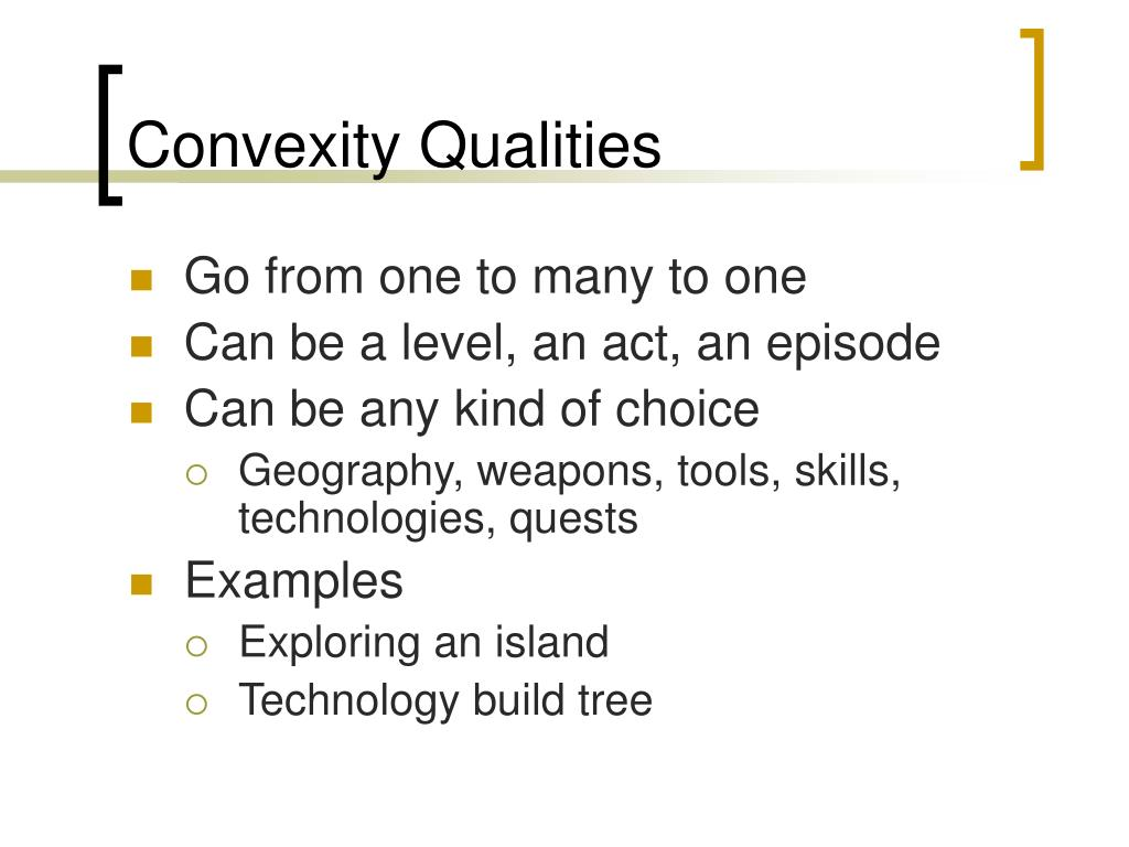 Convexity Qualities