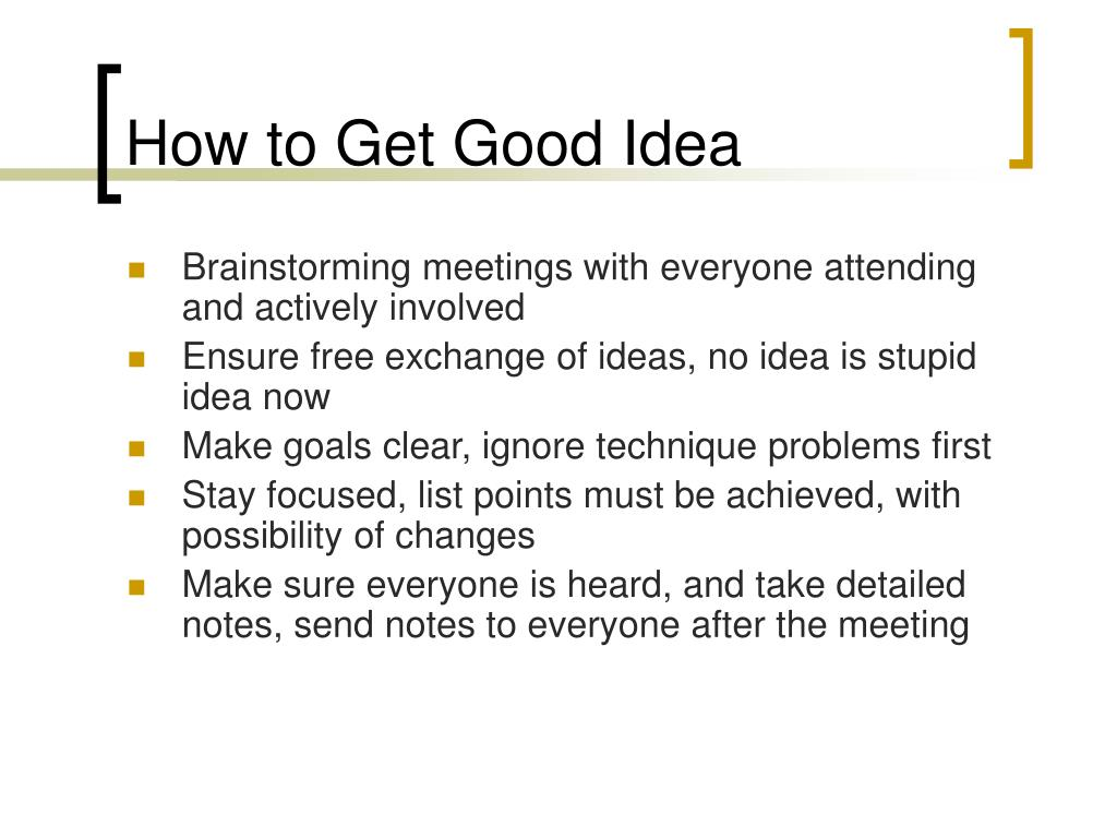 How to Get Good Idea