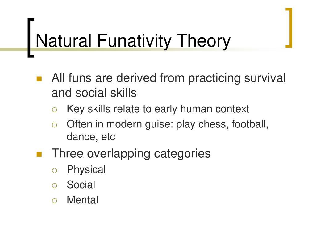 Natural Funativity Theory