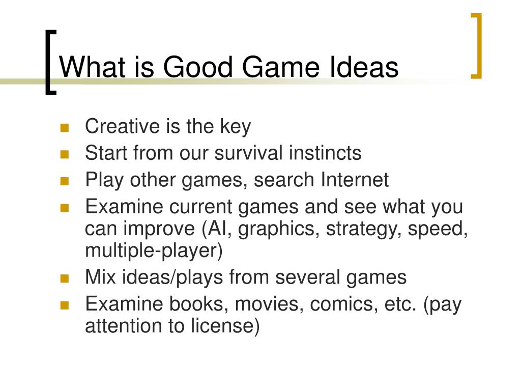 What is Good Game Ideas