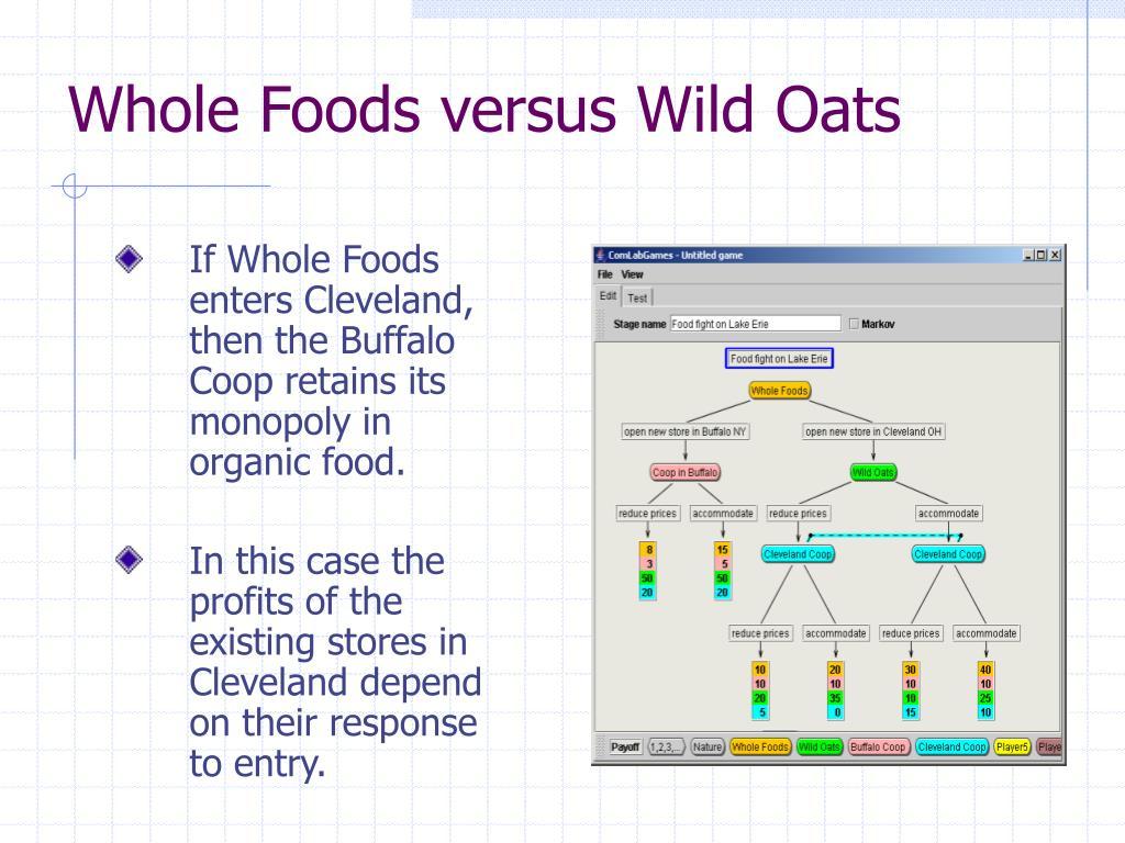 Whole Foods versus Wild Oats