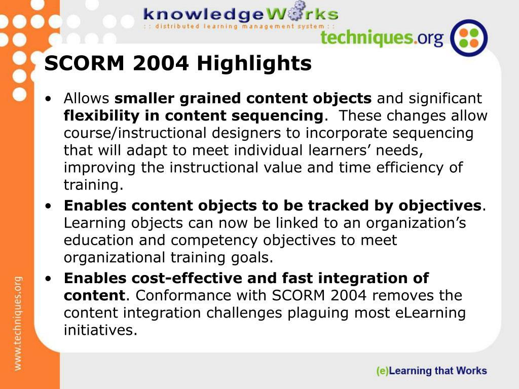 SCORM 2004 Highlights