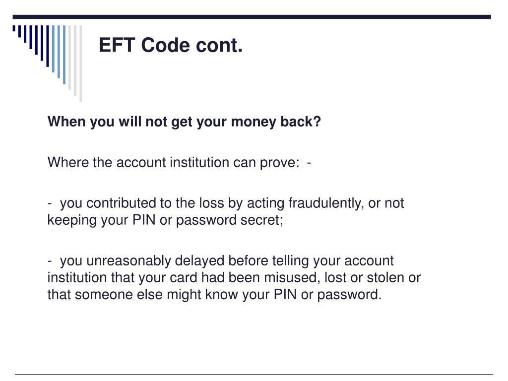 EFT Code cont.