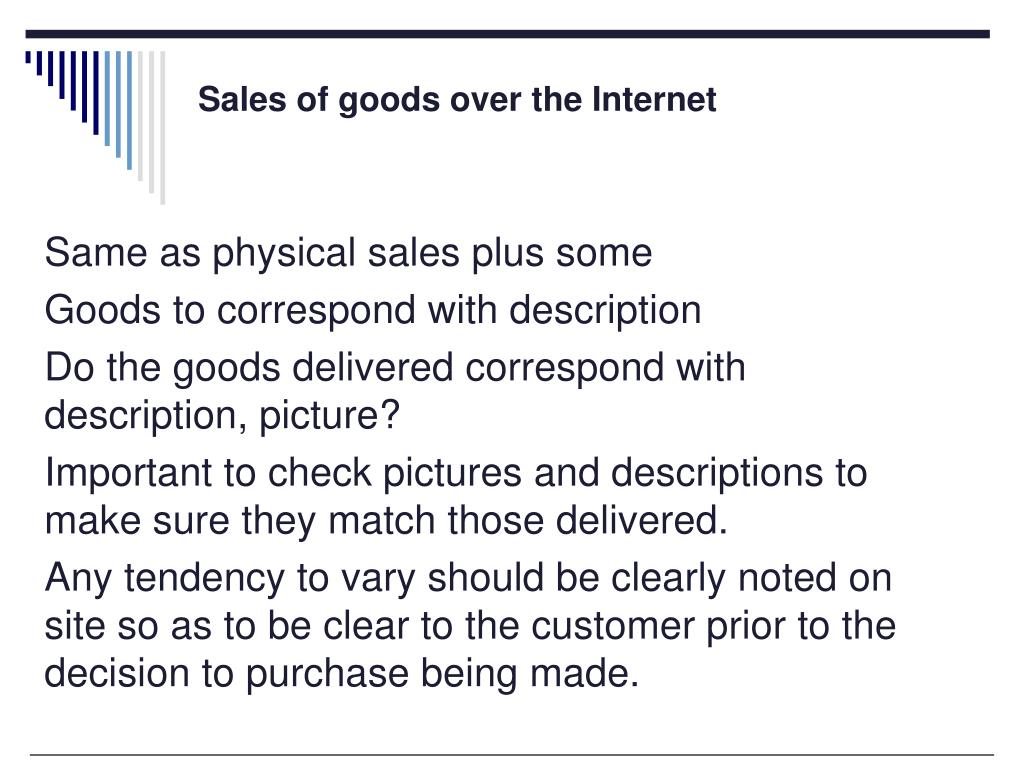 Sales of goods over the Internet