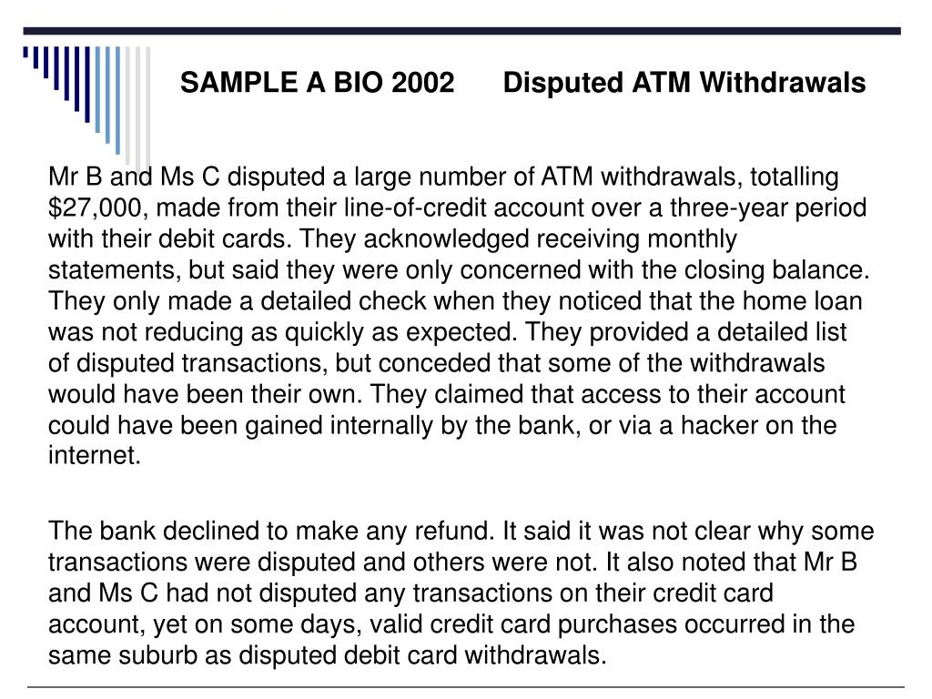 SAMPLE A BIO 2002      Disputed ATM Withdrawals